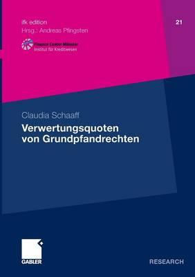 Verwertungsquoten Von Grundpfandrechten - Ifk Edition 21 (Paperback)