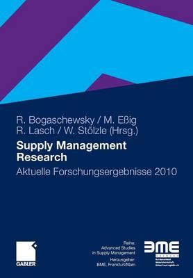 Supply Management Research: Aktuelle Forschungsergebnisse 2010 (Paperback)