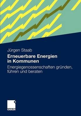 Erneuerbare Energien in Kommunen: Energiegenossenschaften Grunden, Fuhren Und Beraten. (Paperback)