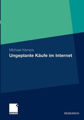 Ungeplante K ufe Im Internet (Paperback)