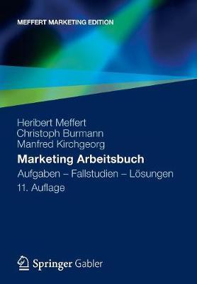 Marketing Arbeitsbuch: Aufgaben - Fallstudien - Loesungen (Paperback)