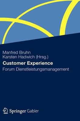 Customer Experience: Forum Dienstleistungsmanagement (Hardback)