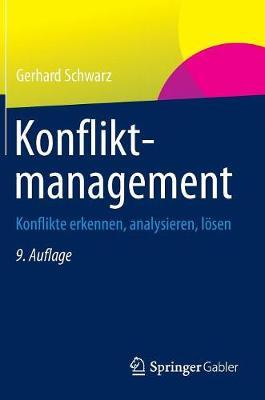 Konfliktmanagement: Konflikte Erkennen, Analysieren, L�sen (Hardback)