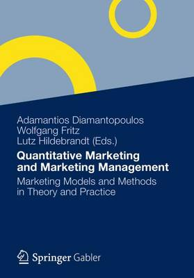 Quantitative Marketing and Marketing Management: Marketing Models and Methods in Theory and Practice (Paperback)