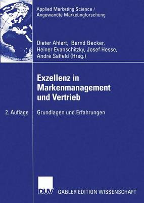 Exzellenz in Markenmanagement und Vertrieb - Applied Marketing Science/Angewandte Marketingforschung (Paperback)