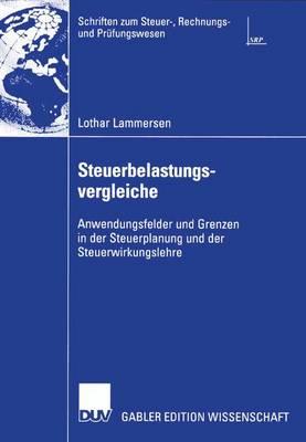 Steuerbelastungsvergleiche - Schriften zum Steuer-, Rechnungs- und Prufungswesen (Paperback)