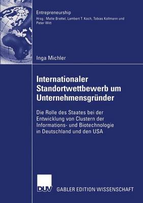 Internationaler Standortwettbewerb um Unternehmensgrunder - Entrepreneurship (Paperback)