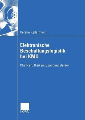Elektronische Beschaffungslogistik Bei Kmu - Wirtschaftswissenschaften (Paperback)