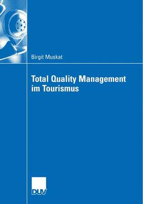 Total Quality Management Im Tourismus (Paperback)