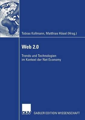 Web 2.0: Trends Und Technologien Im Kontext Der Net Economy (Paperback)