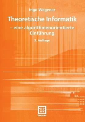 Theoretische Informatik - Leitfaden Der Informatik (Paperback)