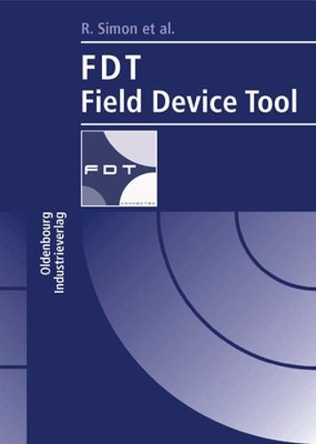 FDT - Field Device Tool (Paperback)