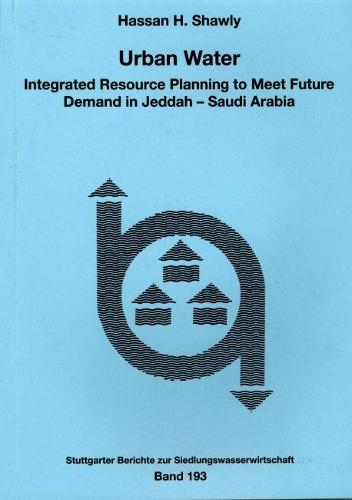 Urban Water: Integrated Resource Planning to Meet Future Demand in Jeddah - Saudi Arabia (Paperback)