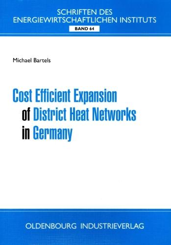 Cost Efficient Expansion of District Heat Networks in Germany (Paperback)