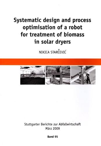Systematic Design and Process Optimisation of a Robot for Treatment of Biomass in Solar Dryers (Paperback)