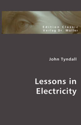 Lessons in Electricity (Paperback)