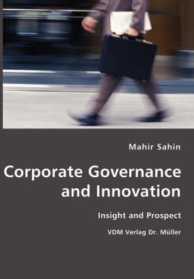 Corporate Governance and Innovation- Insight and Prospect (Paperback)