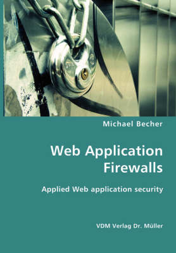 Web Application Firewalls (Paperback)