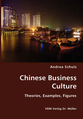 Chinese Business Culture- Theories, Examples, Figures (Paperback)