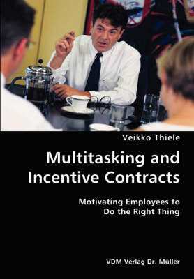 Multitasking and Incentive Contracts (Paperback)