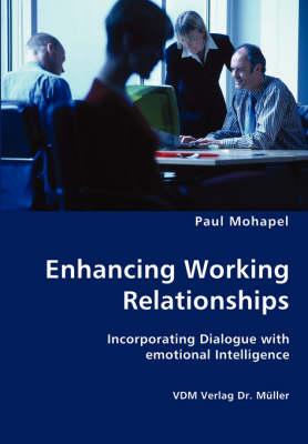 Enhancing Working Relationships (Paperback)