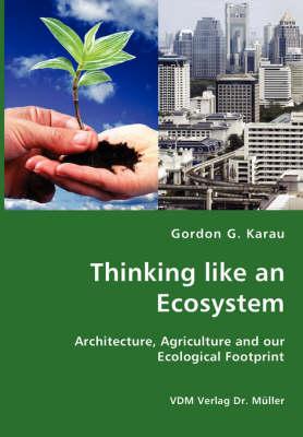 Thinking Like an Ecosystem (Paperback)