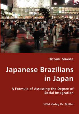 Japanese Brazilians in Japan (Paperback)