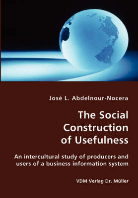 The Social Construction of Usefulness (Paperback)