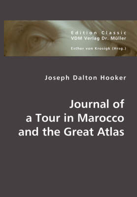 Journal of a Tour in Marocco and the Great Atlas (Paperback)