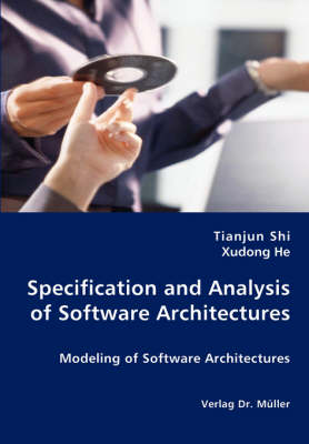 Specification and Analysis of Software Architectures (Paperback)