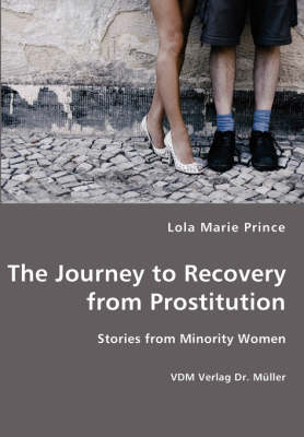 The Journey to Recovery from Prostitution (Paperback)