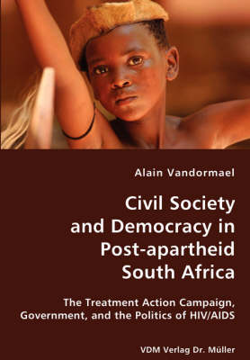 Civil Society and Democracy in Post-Apartheid South Africa (Paperback)
