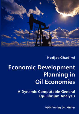 Economic Development Planning in Oil Economies (Paperback)