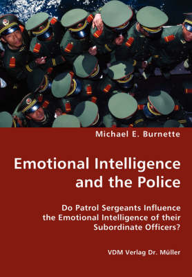 Emotional Intelligence and the Police (Paperback)