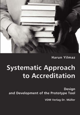 Systematic Approach to Accreditation (Paperback)