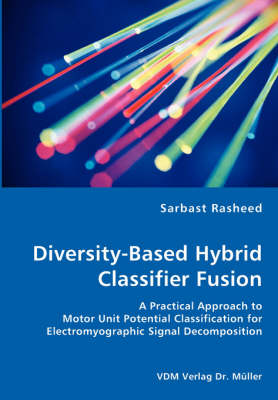 Diversity-Based Hybrid Classifier Fusion (Paperback)