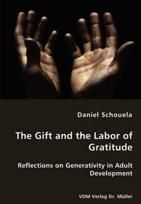 The Gift and the Labor of Gratitude (Paperback)