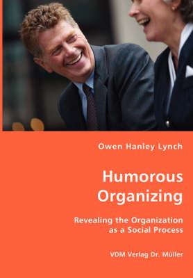 Humorous Organizing (Paperback)