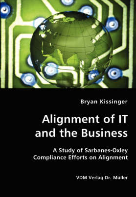 Alignment of It and the Business (Paperback)