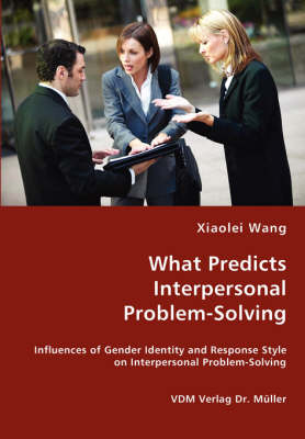 What Predicts Interpersonal Problem-Solving (Paperback)