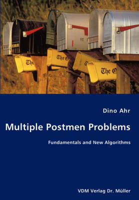 Multiple Postmen Problems- Fundamentals and New Algorithms (Paperback)