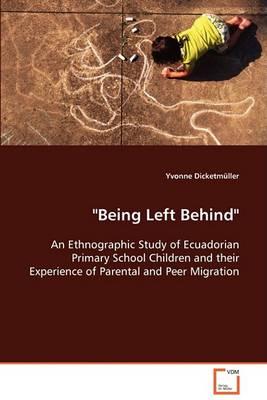 Being Left Behind (Paperback)
