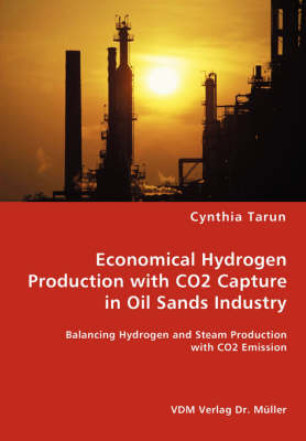 Economical Hydrogen Production with Co2 Capture in Oil Sands Industry (Paperback)