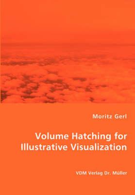 Volume Hatching for Illustrative Visualization (Paperback)