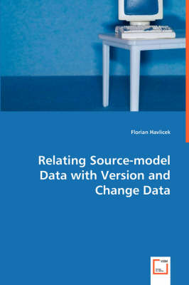 Relating Source-Model Data with Version and Change Data (Paperback)