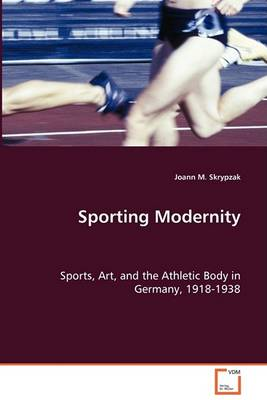 Sporting Modernity (Paperback)