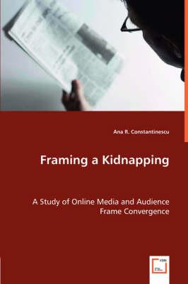 Framing a Kidnapping (Paperback)