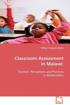 Classroom Assessment in Malawi (Paperback)