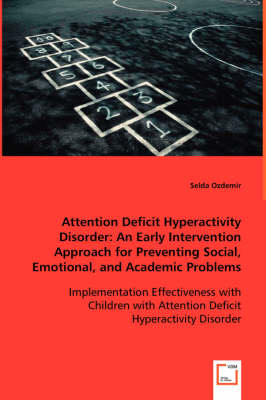attention deficit hyperactivity disorder in todays society