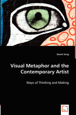 Visual Metaphor and the Contemporary Artist (Paperback)